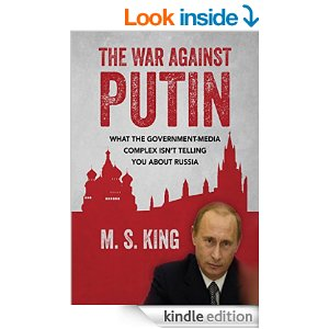 The War Against Putin by M S King
