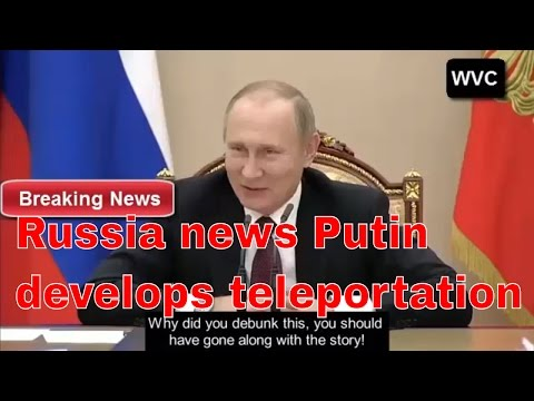 Russia news Putin develops teleportation and laugh at National security  rt News