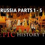 Epic History: Russia (PARTS 1-5) – Rurik to Revolution