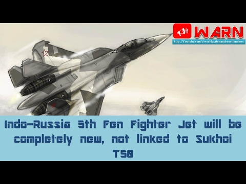 Indo-Russia 5th Gen Fighter Jet will be completely new, not linked to Sukhoi T-50