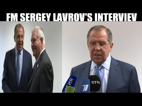 Sergey Lavrov Commenting On His First Meeting With Rex Tillerson