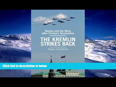 Download The Kremlin Strikes Back: Russia absolute front West After Crimea s Annexation