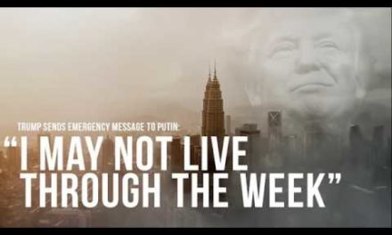 "Trump Sends Emergency Message To Putin: ""I May Not Live Through The Week"""