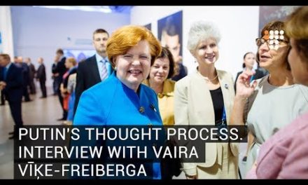 Putin's ThoughtProcess Interview With Vaira Vīķe Freiberga