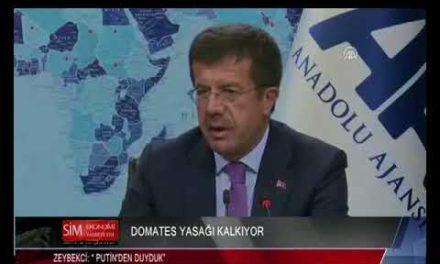 """DOMATES YASAĞI KALKIYOR ZEYBEKCİ:"""" PUTİN' DEN DUYDUK"""""""