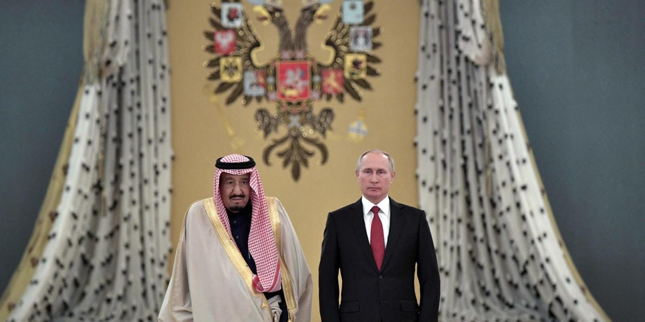 The House of Saud acquiesces the House of Putin – Asia Times