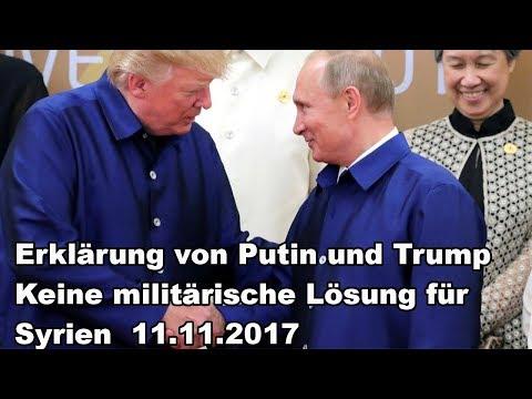 Erkl ärung von Putin und Trump Keine militärische Lösung für Syrien 11.112017