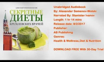 Secret Diets from Kremlin Doctors [Russian Edition] Audiobook by Alexander Semenov-Wolski