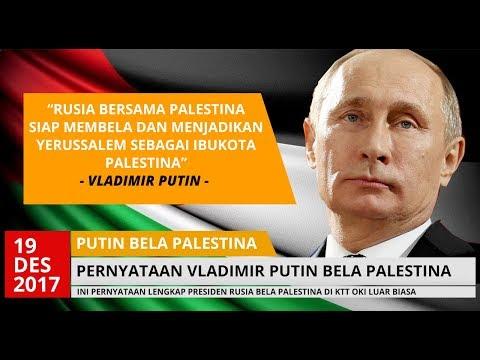 BIKIN HARU !!! PERNYATAAN VLADIMIR PUTIN SIAP MEMBELA & & MENJADIKAN YERUSSALEM IBNUKOTA PALSETINA
