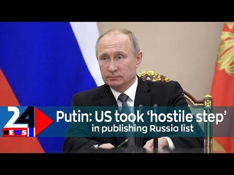 Putin: United States took 'aggressive action' in posting Russia checklist