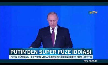 Rusya Putin süper füze dünyanın her yerini vurabiliriz