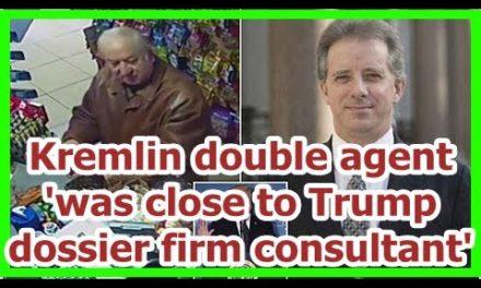 Today News – Kremlin mole was close to Trump dossier company expert