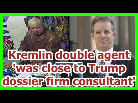 Today News – Kremlin mole was close to Trump dossier company expert