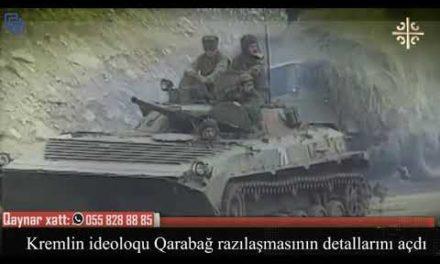 Kremlin ideoloqu Qaraba ğ razılaşmasının detallarını açdı