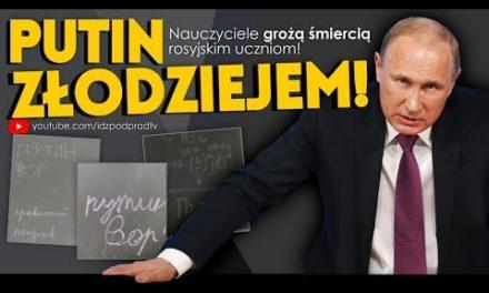 Putin złodziejem! Nauczyciele grożą śmiercią rosyjskim uczniom! IDŹ POD PRĄD NA ŻYWO 16.112018