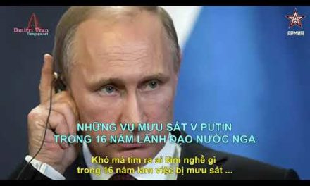 V Putin 8 vụ mưu sát & & Nh ững khoảnh khắc đáng nhớ 2017