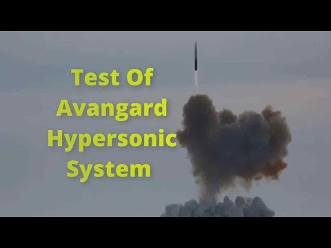 Russia: Putin Oversees Avangard hypersonic glider ultimate check release
