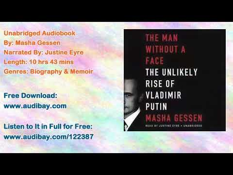 Man without a Face: The Unlikely Rise of Vladimir Putin Audiobook by Masha Gessen