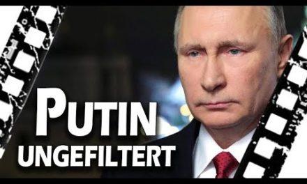 Putin ungefiltert