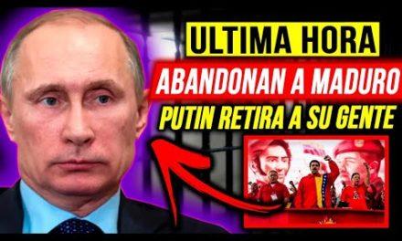 ULTIMA HORA VENEZUELA !! PUTIN ABANDONA A MADURO!!