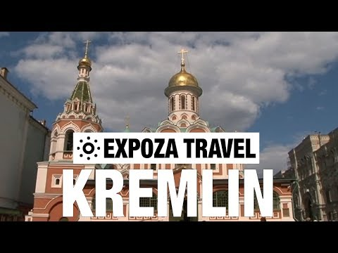 Kremlin (Russia) Vacation Travel Video Guide