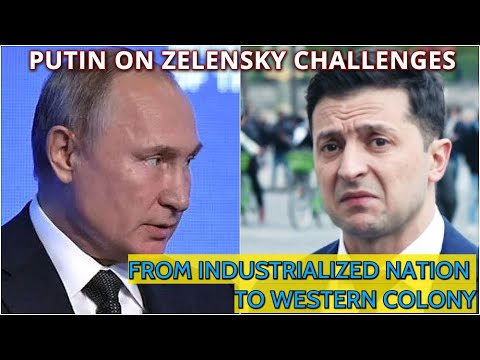 Putin: Together With Russia Ukraine Was High-Tech Industrial Republic, Now They Produce Nothing!