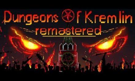 Зачищаем хоромы – Dungeons Of Kremlin: Remastered (2017) #nine