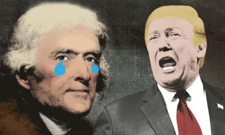 Thomas Jefferson BlastedDespotism Trumps Holding a Celebration ofIt