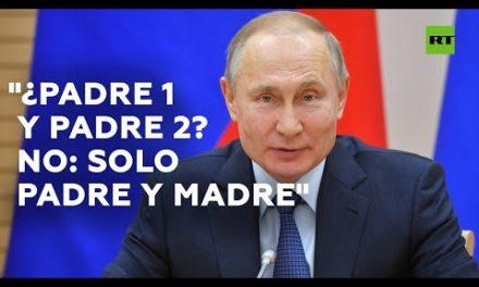 """Putin: """"En Rusia I refuse tendremos padres uno y dos mientras yo bags presidente"""""""